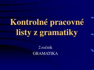 Kontroln  pracovn  listy z gramatiky
