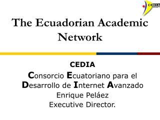 The Ecuadorian Academic Network