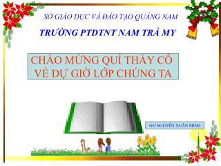 S GI O DC V    O TO QUNG NAM TRUNG PTDTNT NAM TR  MY