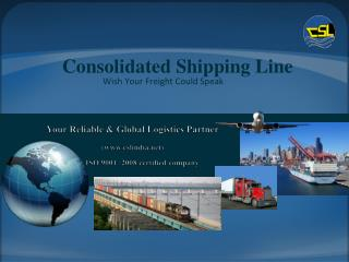 Consolidated Shipping Line