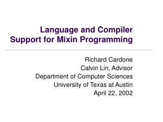 Language and Compiler Support for Mixin Programming