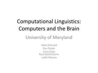 Computational Linguistics: Computers and the Brain