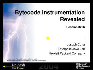 Bytecode Instrumentation Revealed Session 3256