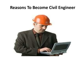 Reasons To Become Civil Engineer