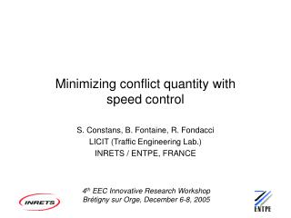 Minimizing conflict quantity with speed control
