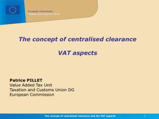 The concept of centralised clearance  VAT aspects