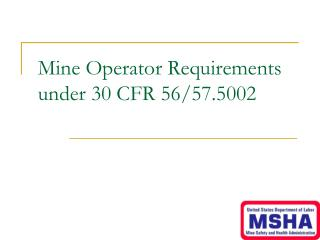 Mine Operator Requirements under 30 CFR 56