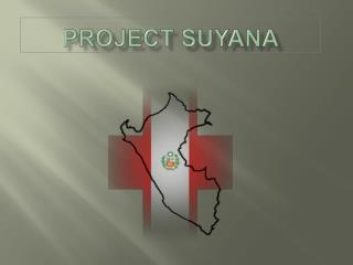 Project Suyana