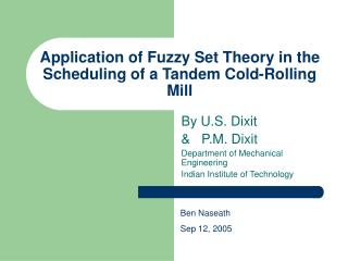 Application of Fuzzy Set Theory in the Scheduling of a Tandem Cold-Rolling Mill