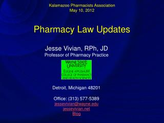 Kalamazoo Pharmacists Association May 10, 2012  Pharmacy Law Updates