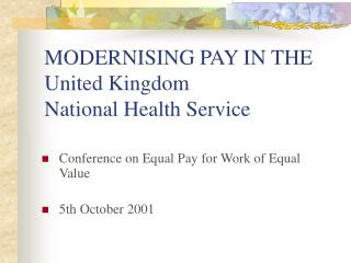 MODERNISING PAY IN THE United Kingdom  National Health Service