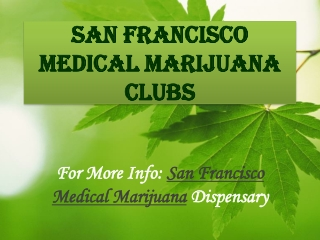 San Francisco Medical Marijuana Clubs