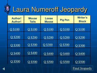 Laura Numeroff Jeopardy