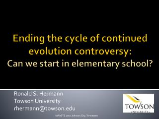 Ending the cycle of continued evolution controversy:   Can we start in elementary school