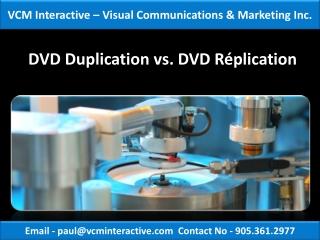 DVD Duplication vs. DVD Replication