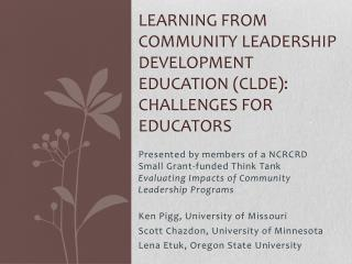 Learning from community Leadership Development education CLDE: Challenges for Educators