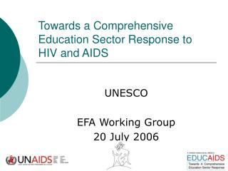 Towards a Comprehensive Education Sector Response to HIV and AIDS