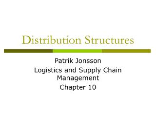Distribution Structures