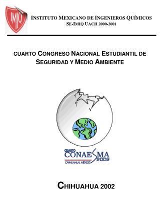 INSTITUTO MEXICANO DE INGENIEROS QU MICOS SE-IMIQ UACH 2000-2001
