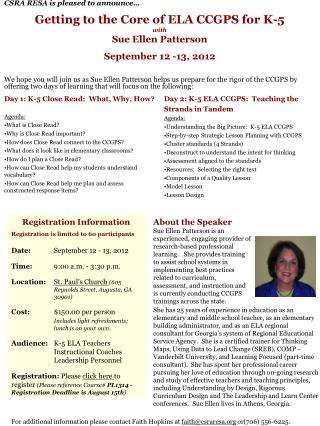Getting to the Core of ELA CCGPS for K-5  with  Sue Ellen Patterson  September 12 -13, 2012