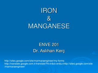 IRON   MANGANESE