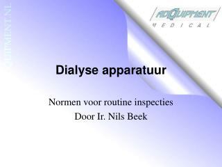 Dialyse apparatuur
