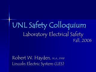 UNL Safety Colloquium