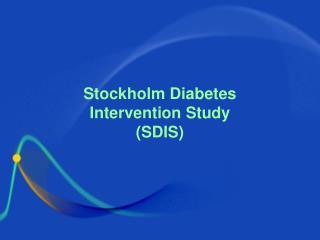 Stockholm Diabetes Intervention Study SDIS