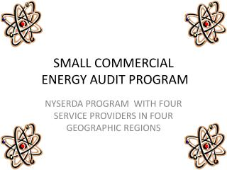 SMALL COMMERCIAL  ENERGY AUDIT PROGRAM