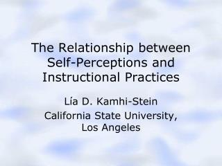 The Relationship between Self-Perceptions and Instructional Practices