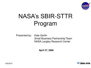 NASA s SBIR-STTR Program