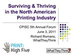 Surviving  Thriving  in the North American Printing Industry