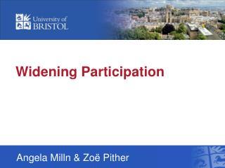 Widening Participation