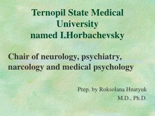 Ternopil State Medical University  named I.Horbachevsky