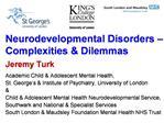 Neurodevelopmental Disorders   Complexities  Dilemmas