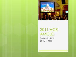 2011 ACR AMCLC