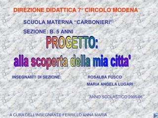 DIREZIONE DIDATTICA 7  CIRCOLO MODENA