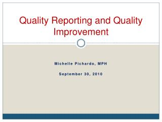 Quality Reporting and Quality Improvement