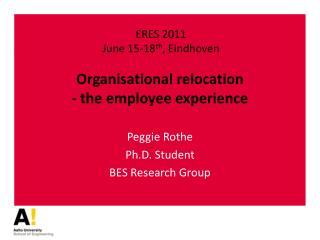 Organisational relocation - the employee experience