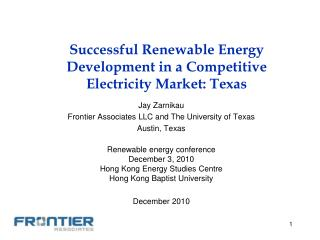 Successful Renewable Energy Development in a Competitive Electricity Market: Texas