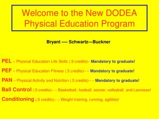 Welcome to the New DODEA Physical Education Program