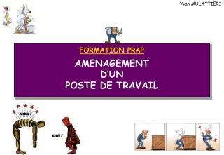FORMATION PRAP  AMENAGEMENT D UN POSTE DE TRAVAIL