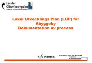Lokal Utvecklings Plan LUP f r  byggeby Dokumentation av process