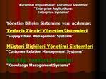 Kurumsal Uygulamalar: Kurumsal Sistemler  Enterprise Applications: Enterprise Systems