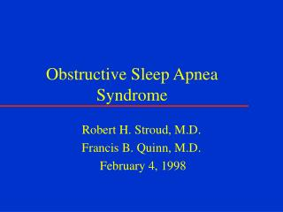 Obstructive Sleep Apnea Syndrome