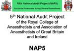 5th National Audit Project of the Royal College of Anaesthetists and Association of Anaesthetists of Great Britain and I