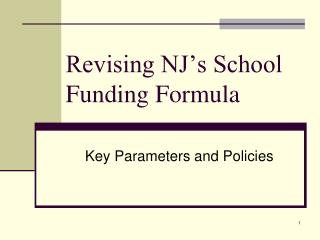 Revising NJ s School Funding Formula