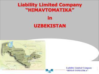 Liability Limited Company  HIMAVTOMATIKA   in UZBEKISTAN
