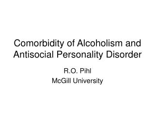 Comorbidity of Alcoholism and Antisocial Personality Disorder
