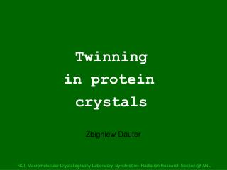 Twinning     in protein    crystals